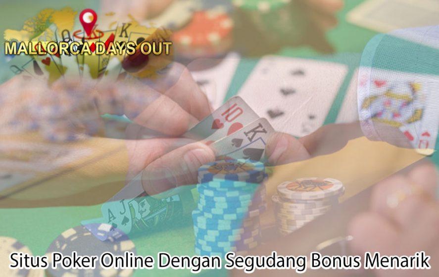Situs Poker Online Dengan Segudang Bonus - Situs Judi Poker Online