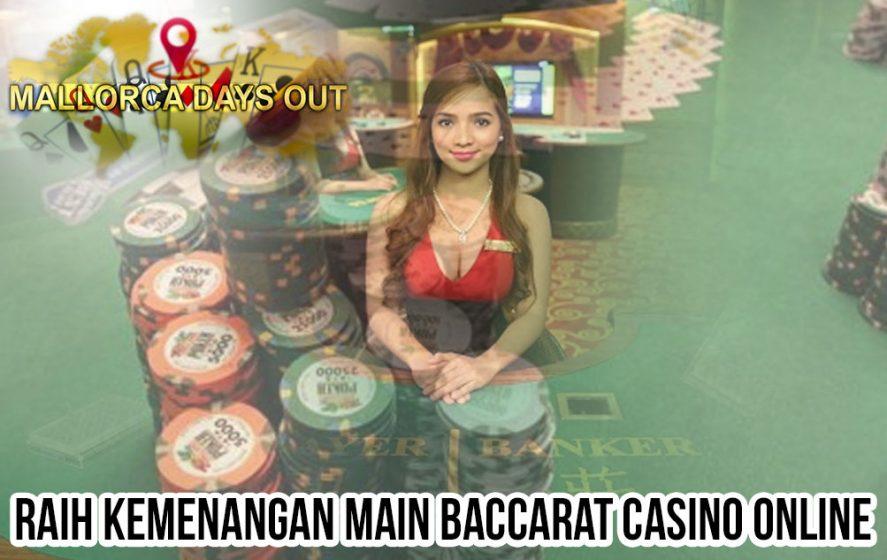 Casino Online Raih Kemenangan Main Baccarat - Situs Judi Poker Online